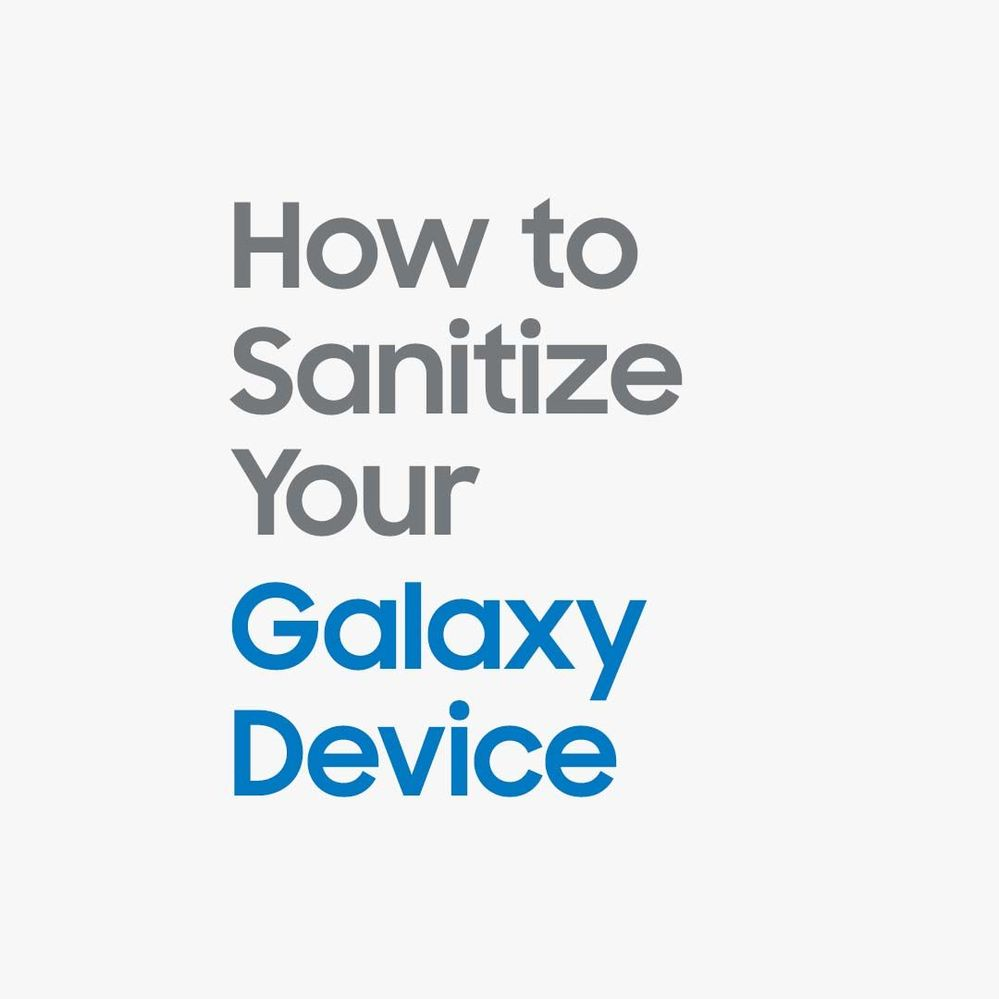 How to sanitize your Galaxy device_image1.jpg